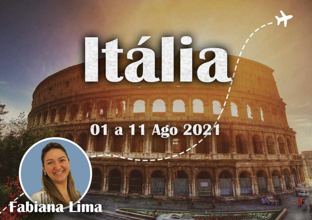 01.08.2021 - ITÁLIA ESPECIAL (SÃO PADRE PIO) - FABIANA LIMA