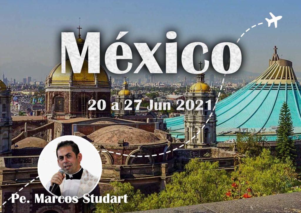 20.06.2021 - MÉXICO - PE. MARCOS STUDART