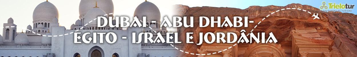DUBAI - ABU DHABI- EGITO - ISRAEL E JORDÂNIA